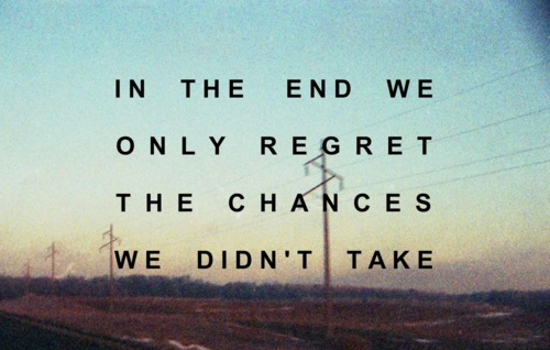 quote on regret and chances not taken