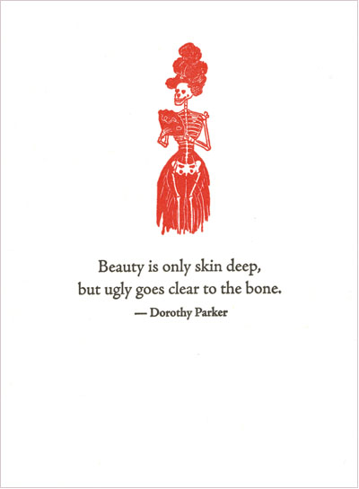 she said what, dorothy parker, beauty skin deep 2, letterarypresscom C454