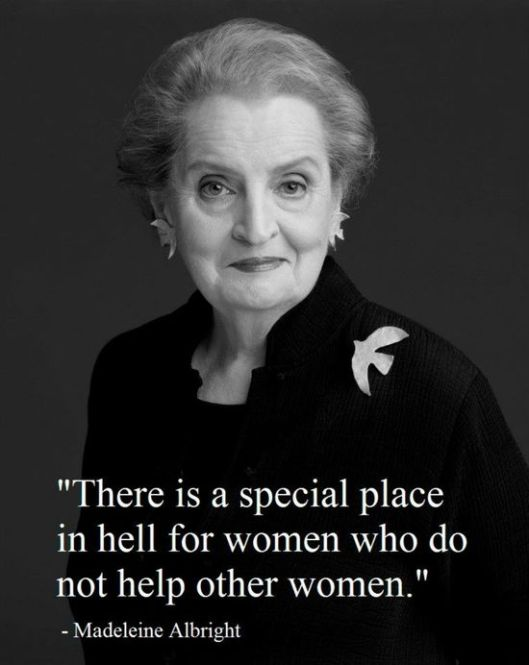 she said what, madeleine albright on sisterhood